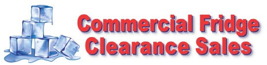 Commercial Fridge Clearance Sales
